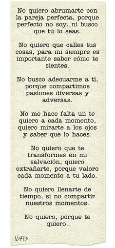 No quiero, porque te quiero.