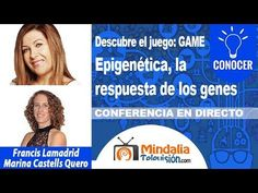 Epigenética, la respuesta de los genes por Francis Lamadrid con Marina C...