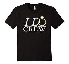 Mens I Do Crew Bachelorette Bachelor Party Shirt 2XL Black
