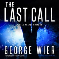 last call george wier - Google Search