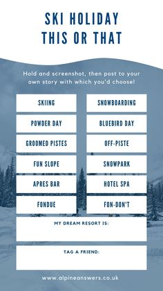 Ski Holiday This or That template for Instagram Stories travel quiz Snowboarding, Skiing, Holiday Packing Lists, Top Ski, Dreams Resorts, Ski Holidays, Hotel Spa, Instagram Story, Infographics