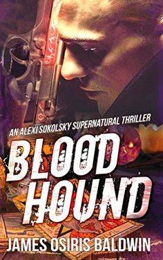Blood Hound: An Alexi Sokolsky Supernatural Thriller (Ale... https://www.amazon.com/dp/B019EE6PW4/ref=cm_sw_r_pi_dp_x_YsFOxbR7DW0BS