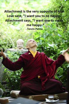 Tibetan Buddhism: Tenzin Palmo Moment of Bliss Buddhist Teachings, Buddhist Quotes, Spiritual Quotes, Buddhist Wisdom, New Age, Great Quotes, Inspirational Quotes, Guter Rat, Little Buddha