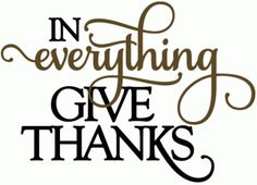 Silhouette Design Store - View Design #50432: in everything give thanks - vinyl phrase