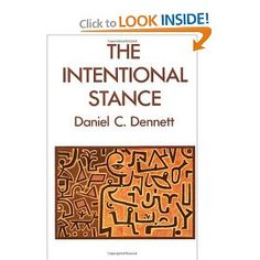 Daniel Dennett, The Intentional Stance.  An important contribution to the theory of the Mind.  Dennett has written several related books: Consciousness Explained; Brainstorms; Elbow Room: The Varieties of Free Will Worth Wanting; etc.