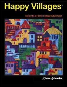 Happy Villages: Karen Eckmeier: 9780979203305: Amazon.com: Books