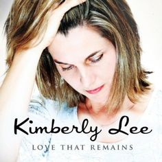 Kimberly Lee - Love That Remains