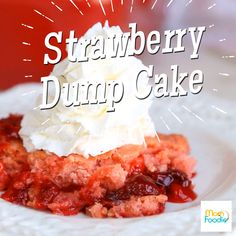 Strawberry Dump Cake in incredibly easy to make and only requires 3 ingredients! It's a great no fuss dessert to make with the kids for Valentine's Day.