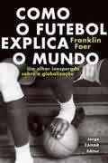 Contabilidade Financeira: Resenha: Como o Futebol Explica o Mundo