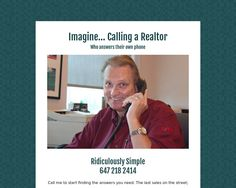 Imagine...  Calling a Realtor and having them answer