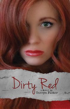 1 Million Pages Later... Book Reviews by Mel: Dirty Red by Tarryn Fisher