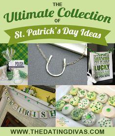 St. Patrick's Day Ideas Galore!! www.TheDatingDivas.com