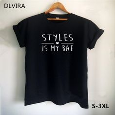 DLVIRA S-3XL Harry Styles Shirt STYLES is My BAE Letters Print Women T Shirt Casual Cotton Funny Shirt for Lady Top Tee Hipster