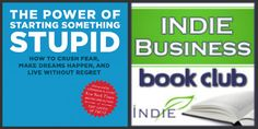March 2013 Indie Business Book Club Pick: The Power of Starting Something Stupid, by Norton Facebook Book, The Four Agreements, Indie Books, Music Film, March 2013, Stupid, Club, Shit Happens, Logo