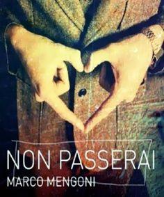 Marco Mengoni - NON PASSERAI