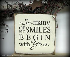 Valentine's Day Wooden Sign / So Many of My Smiles by Woodticks, $17.95