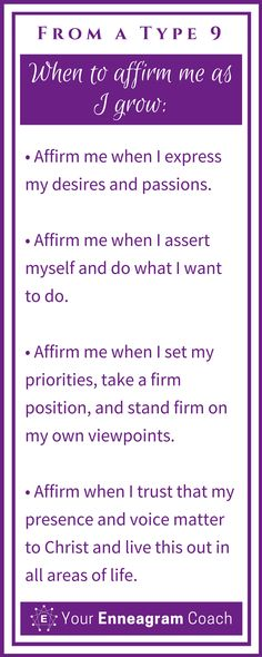 Ever wondered how to affirm the Type 9 person in your life? Here are some helpful suggestions so that they will truly feel affirmed from you. Bless them today with one of these affirmations. Beth McCord Your Enneagram Coach