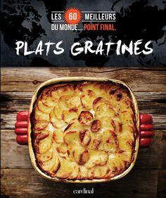 Dans ce livre, vous trouverez : • Le meilleur des grands classiques : le parmentier classique, la soupe à l'oignon gratinée, le gratin dauphinois… • Des repas complets et des plats d'accompagnement pour les gourmands : l'avalanche de nachos, la moussaka, la coquille St-Jacques… • Des idées audacieuses qui surprendront : le clafouti de courgettes, les huîtres rockefeller, le sabayon aux fruits rouges…