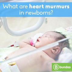 Heart murmurs are fairly common in young children. Learn when it could mean more.
