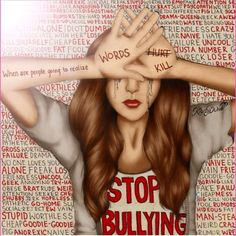 Stop bullying by Kristina Webb. It's National Stop Bullying Day - think about how you treat others. Kristina Webb Drawings, Kristina Webb Art, Stop Bulling, Words Hurt, Anti Bullying, Cyber Bullying, Verbal Bullying, Workplace Bullying, It Hurts