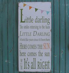 Beatles lyrics on a board....nursery room decor