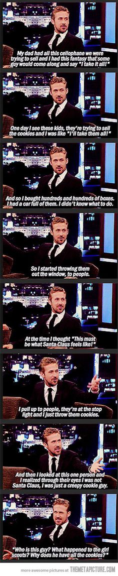 Ryan Gosling is just a creepy cookie guy!