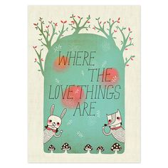 Where The Love Things Are  A5 A4 A3 Giclée Print  by minifanfan