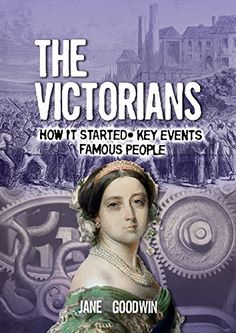 The Victorians (All About) by Jane Goodwin  Pre-order, has info about transportation and the Empire (Crimea).  Written by a teacher.