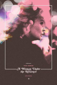 John Cassavetes's A Woman Under the Influence (1974) with Gena Rowlands. Poster by Adam Juresko.
