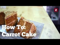How To: Make the Best Carrot Cake - YouTube