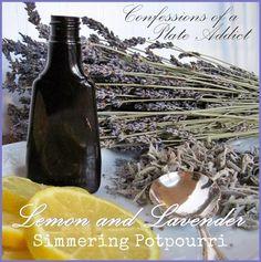 CONFESSIONS OF A PLATE ADDICT Lemon and Lavender Simmering Potpourri