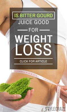 Is Bitter Gourd Juice Good For Weight Loss?