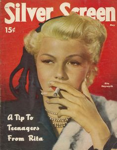 """My next board needs to be heroes and heroines from the past smoking their little hearts out. Here's Rita Hayworth with """"A tip to teenagers""""!"""