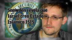 """Snowden revela que Israel creó el Estado Islámico ISIS para crear un """"enemigo"""" y justificar su genocidio -- Los Dueños del Circo -- Sott.net"""