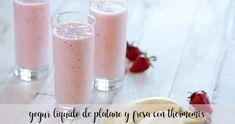 yogur liquido de platano y fresa con thermomix - Recetas para Thermomix