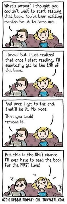 I do this with the last book if every series...this happens every time !!!