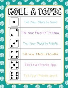 """Talking Activity Use this activity as an ice breaker for the first week of school or as a classroom community builder. I have my students sit in a circle around our carpet, and I project the """"Roll a topic"""" sheet up on the SmartBoard. Each student takes a turn rolling the dice and answering the corresponding question."""