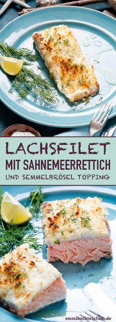 Lachsfilet mit Sahnemeerrettich und Semmelbrösel Topping - www.emmikochteinfach.de