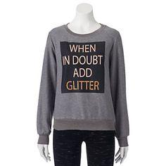 Juniors' Pop Up X ATV Shine ''When In Doubt Add Glitter'' Sweatshirt