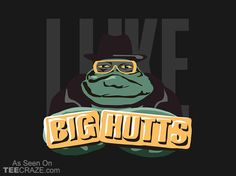 Jabba Likes Big Hutts T-Shirt - http://teecraze.com/jabba-likes-big-hutts-t-shirt/ -  Designed by regalthreads