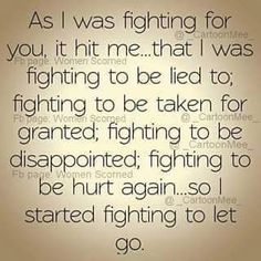 Let them go and start fighting for yourself!