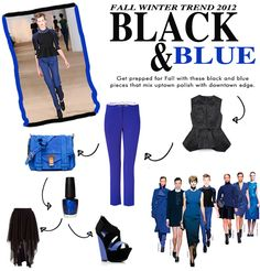 Trend Black & Blue: get prepared for Fall with these black and blue pieces that mix uptown polish with downtown edge.