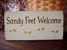 Sandy Feet Welcome Beach Wood Sign