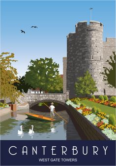 Modern Picture of West Gate Towers Canterbury drawn by Nigel Wallace Posters Uk, Railway Posters, Poster Ads, British Travel, Tourism Poster, Travel Illustration, Building Illustration, Vintage Travel Posters, Poster Vintage