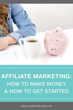 "What is ""Affiliate Marketing"", how can you get started, and will you actually make money from it? Grab a cup of coffee, sit back, and enjoy this informational post."