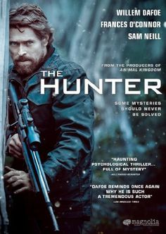 Willem Dafoe goes hunting. Not a thriller, exactly, but it holds your interest...then depresses you. Amazon.com: The Hunter: Willem Dafoe, Frances O'Connor, Daniel Nettheim: Amazon Instant Video