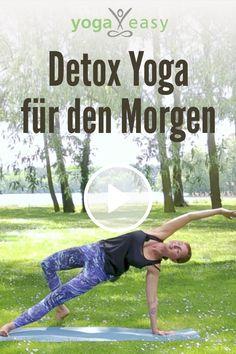Detox Yoga für den Morgen: Entgiftender Yoga-Flow für den Start in den Tag