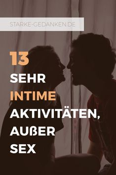 13 sehr intime Aktivitäten, außer Sex Love Life, My Love, Work Life Balance, Self Help, Good To Know, You And I, Life Hacks, Massage, Dating