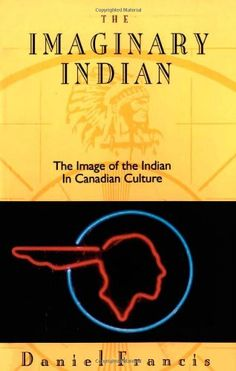 The Imaginary Indian: The Image of the Indian in Canadian... https://www.amazon.ca/dp/0889782512/ref=cm_sw_r_pi_dp_x_zeLOyb5ZHBZF9