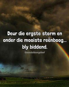 Bid gedurig...onder alle omstandighede... #Afrikaans @wandeldeurgeloof #Prayer Walk In The Spirit, Afrikaanse Quotes, Good Morning, Faith, Prayer, God, Buen Dia, Eid Prayer, Dios